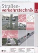 Straßenverkehrstechnik